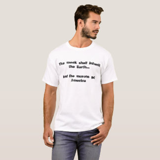 柔和受継いで下さい地球を… そして愚か者はAmeriを得ます Tシャツ