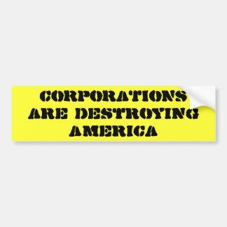 株式会社はアメリカを破壊しています バンパーステッカー