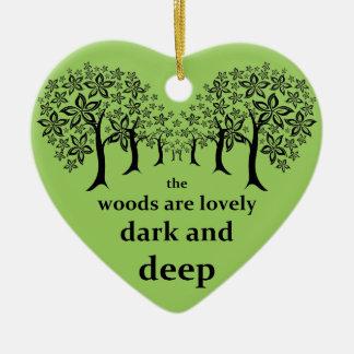 森は美しく、暗闇深いです セラミックオーナメント
