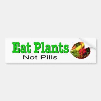 植物丸薬ではなくを食べて下さい。 自然な健康のためのデカール バンパーステッカー