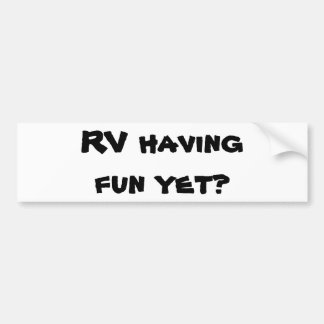 楽しい時を過すRVまだか。 キャンピングカー バンパーステッカー