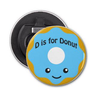 楽しいDはドーナツのためです 栓抜き