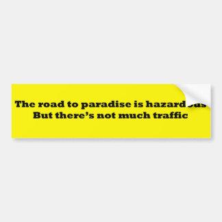 楽園への危険な道 バンパーステッカー