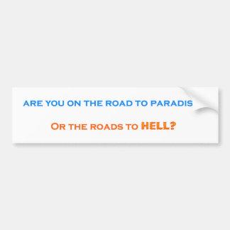 楽園への道対地獄への道 バンパーステッカー