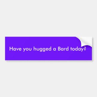 楽師を今日抱き締めましたか。 バンパーステッカー