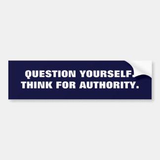 権限のための質問YOURSELF.THINK バンパーステッカー