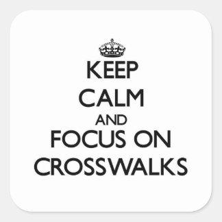 横断歩道の平静そして焦点を保って下さい スクエアシール