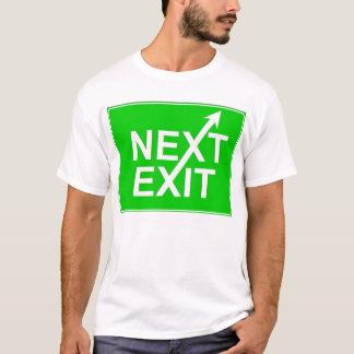 次の出口の石! Tシャツ