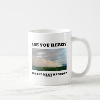 次のHaboobの準備ができていますか。 (砂あらし) コーヒーマグカップ