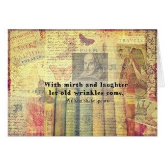 歓楽および笑い声の古いしわのシェークスピアの引用文 カード