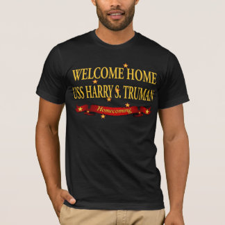 歓迎された家USSハリー・S・トルーマン Tシャツ