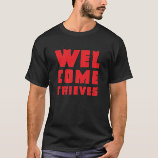 歓迎された盗人 Tシャツ