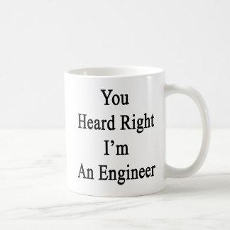 正しく私がエンジニアであることを聞きました コーヒーマグカップ