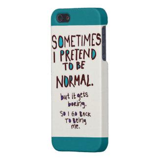 正常な場合があることをふりをして下さい iPhone 5 COVER