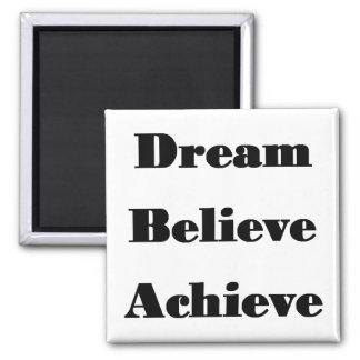正方形の磁石を夢を見て下さい、信じて下さい、達成して下さい マグネット