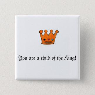 正方形ピン、ボタン。 王の子供です 缶バッジ