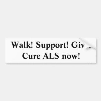 歩行サポートは治療ALSを今与えます バンパーステッカー