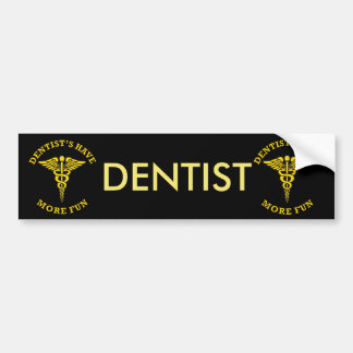 歯科医はより多くのおもしろいのカスタムの盾を持っています バンパーステッカー