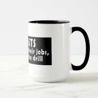 歯科医: 彼らはドリルを知っています マグカップ