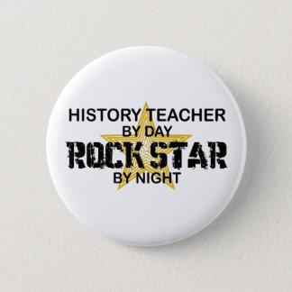 歴史の先生のロックスター 5.7CM 丸型バッジ