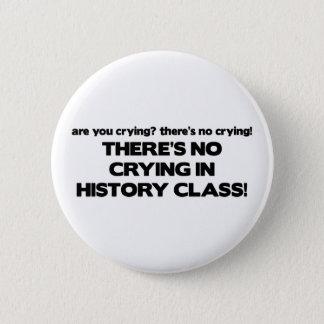 歴史クラスの泣き叫び無し 5.7CM 丸型バッジ