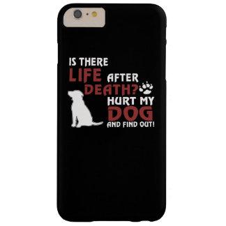 死の後の生命か。 私の犬を傷つけて下さい、調べて下さい! BARELY THERE iPhone 6 PLUS ケース