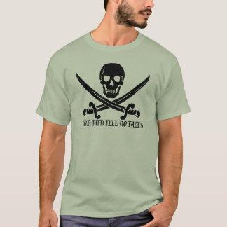 死んだ人は物語のワイシャツを言いません Tシャツ