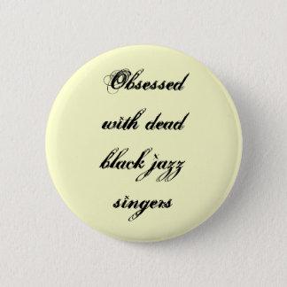 """""""死んだ黒いジャズ歌手""""ボタンによって取りつかれていて 缶バッジ"""