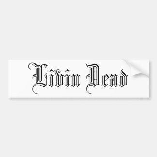 死んだLivin バンパーステッカー
