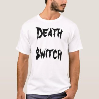 死スイッチ Tシャツ