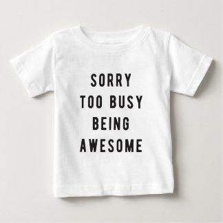 残念で、余りに忙しい素晴らしいがあること ベビーTシャツ