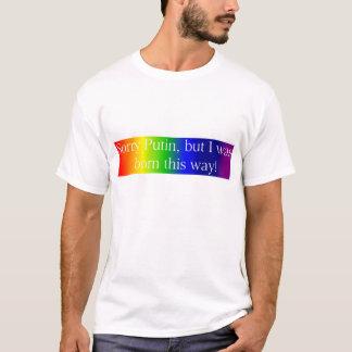 残念なPutin、私は生まれましたこうすれば Tシャツ