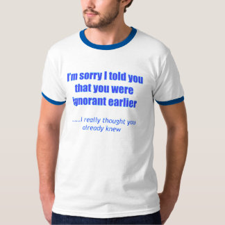 残念私は知らないTシャツと電話しました Tシャツ