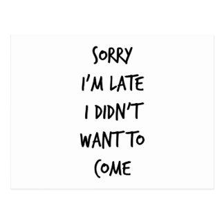 残念私は遅れます私来たいと思いませんでした ポストカード