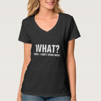 残念私はBASIC.を話しません Tシャツ