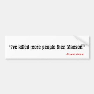 殺しましたもっとそしてManson (それは真実ではないですそれです。)を バンパーステッカー
