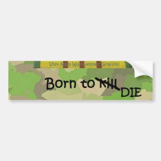 殺すために生まれて下さい-死んで下さい バンパーステッカー