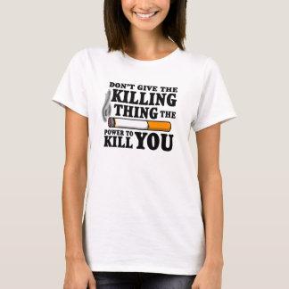"""""""殺害の事の… """"TFioSのワイシャツ与えないで下さい Tシャツ"""