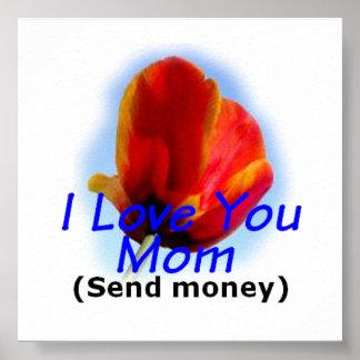 母の日I愛お母さん-お金ポスターを送って下さい ポスター