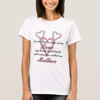 母(私は決して知りませんでした)母の日のTシャツ Tシャツ
