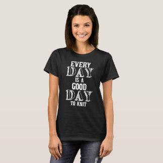 毎日はTシャツを制作することを編むよい日です Tシャツ