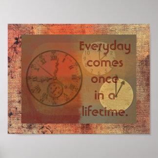 毎日一度来ます -- 芸術のプリント ポスター