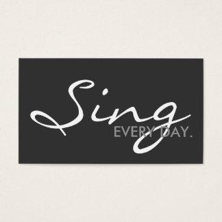 毎日歌って下さい。 (カスタマイズ可能な色) 名刺