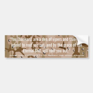 毒蛇及び盗人の引用文のアンドリュー・ジャクソンの洞穴 バンパーステッカー