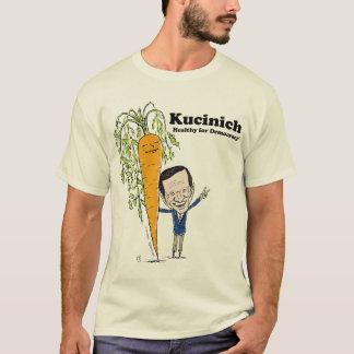 民主主義のために健康なKucinich -! Tシャツ
