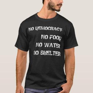 民主主義無し、Nuthin'.無し Tシャツ