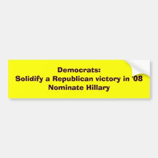 民主党員: 「08Nの…共和党の勝利は凝固します バンパーステッカー