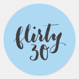 気のあるそぶりをしたな30の原稿のおもしろいな誕生日 ラウンドシール
