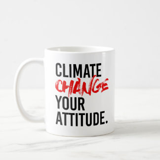 気候変動あなたの態度- -親科学- コーヒーマグカップ