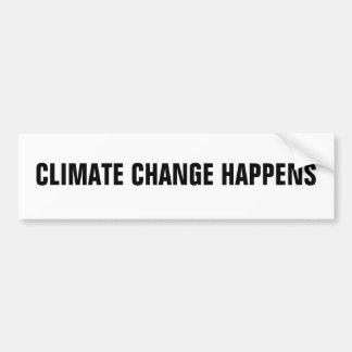 気候変動は起こります バンパーステッカー
